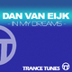 Dan Van Eijk In My Dreams