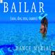 Dance Myrial Bailar (Uno, Dos, Tres, Quatro)