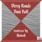 Dirty Roads (Bootch Funky Remix) by Dani Holl mp3 downloads