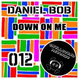 Down On Me by Daniel Bob mp3 download