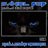 Mala Suerte by Daniel Bob mp3 download