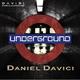 Daniel Davici Underground