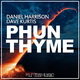 Daniel Harrison & Dave Kurtis Phun Thyme