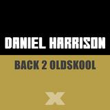 Back 2 Oldskool by Daniel Harrison mp3 download