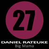 Big Mama by Daniel Rateuke mp3 download
