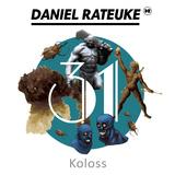 Koloss by Daniel Rateuke mp3 download