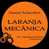 Laranja Mecanica by Daniel Schenfert mp3 download