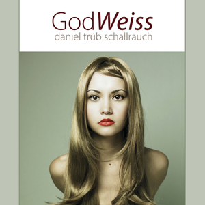Daniel Trüb Schallrauch - God Weiss (Innovative Club Traxx)