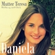 Daniela Mutter Teresa - Hoffnung und Glueck