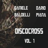 Discocross, Vol. 1 by Daniele Baldelli & Dario Piana mp3 download