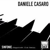 Sinfonie(Rappstrakt Club Remix) by Daniele Casaro mp3 download