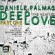Daniele Palmas Deep Love - the Remixes Part One