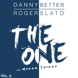 The One, Vol. 2 by Danny Better & Roger Slato feat. Nenna Yvonne mp3 download