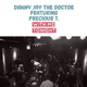 Danny Jay The Doctor feat. Precious T. With Me Tonight