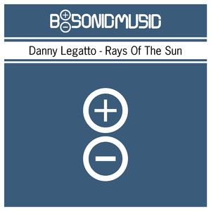 Danny Legatto - Rays of the Sun (B-Sonic Blue)
