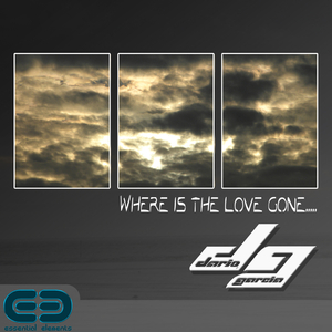 Dario Garcia - Where Is the Love Gone (Essential Elements)