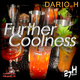 Dario H Further Coolness