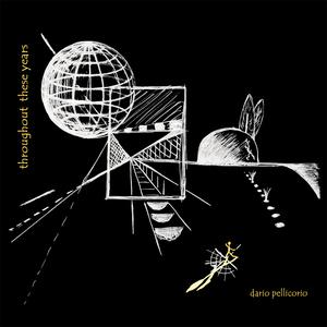 Dario Pellicorio - Throughout These Years (Forbeat)