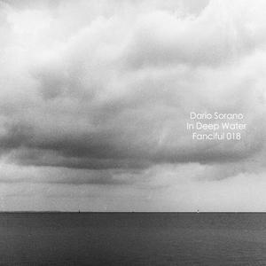 Dario Sorano - In Deep Water (Fanciful)