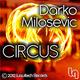 Darko Milosevic Circus