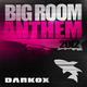Darkox Big Room Anthem 2012