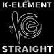 Das K-Element Straight