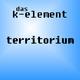 Das K-Element Territorium