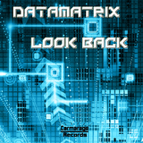 Look Back by Datamatrix mp3 download