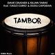 Dave Crusher & Kilian Taras feat. Tiago Curió & Dudu Capoeira Tambor
