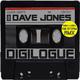 Dave Jones Digilogue