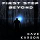 Dave Karson First Step Beyond
