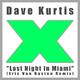 Dave Kurtis Last Night in Miami