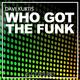 Dave Kurtis - Who Got the Funk