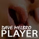 Dave Melbro Player