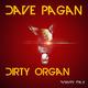 Dave Pagan Dirty Organ