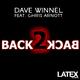 Dave Winnel Back 2 Back feat. Chris Arnott