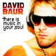 David Baur - There Is Music in Your Soul