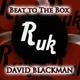 David Blackman Beat to the Box