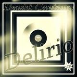 Delirio EP by David Caetano mp3 download