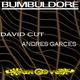 David Cut & Andres Garces Bumbledore
