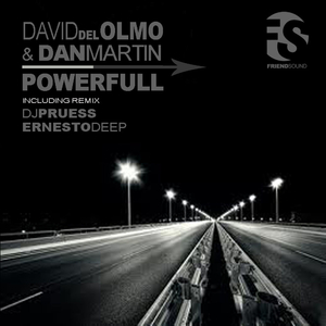 David Del Olmo & Dan Martin - Powerfull (Friend Sound)