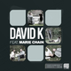 David K (GER) feat. Marie Chain Open Eyes
