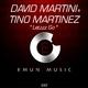 David Martini & Tino Martinez Letzzz Go