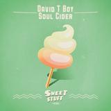 Soul Cider by David T Boy mp3 download
