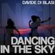 Davide di Blasi  Dancing in the Sky
