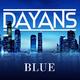 Dayans - Blue