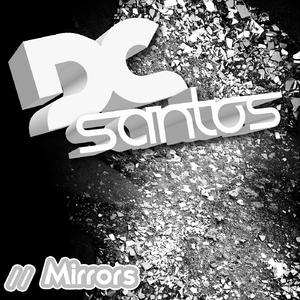 Dc Santos - Mirrors (Rage pro Records)
