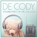 De Cody A Song For(For This One Love)
