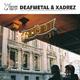 Deafmetal & Xadrez Cirio's
