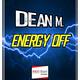Dean M. Energy Off